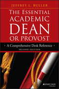 The Essential Academic Dean or Provost: A Comprehensive Desk Reference