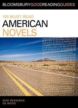 100 Must-Read American Novels: Discover your next great read...