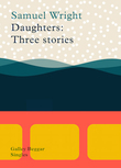 Daughters: Three Stories