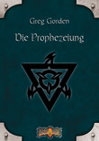 Earthdawn 4: Die Prophezeiung