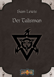 Earthdawn 5: Der Talisman