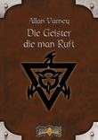 Earthdawn 10: Die Geister, die man ruft
