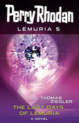 Perry Rhodan Lemuria 5: The Last Days of Lemuria