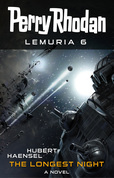 Perry Rhodan Lemuria 6: The Longest Night