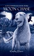 Moon Chase - A Fellhounds of Thesk Story