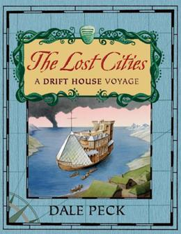 Lost Cities: A Drift House Voyage