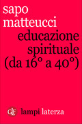 Educazione spirituale (da 16° a 40°)