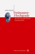Freimaurer-Hochgrade: Der Alte und Angenommene Schottische Ritus
