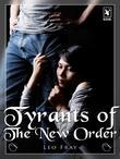 Tyrants of The New Order