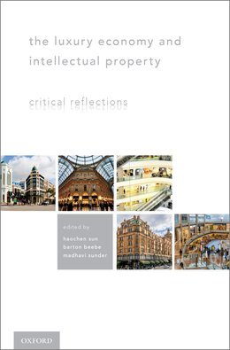 The Luxury Economy and Intellectual Property: Critical Reflections