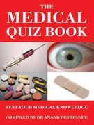 The Medical Quiz Book: Test Your Medical Knowledge