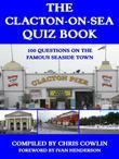 The Clacton-on-Sea Quiz Book