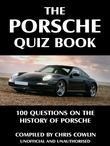 The Porsche Quiz Book: 100 Questions on the History of Porsche