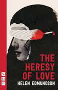 Heresy of Love (NHB Modern Plays)