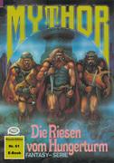 Mythor 61: Die Riesen vom Hungerturm