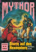 Mythor 92: Sturm auf den Hexenstern
