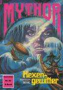 Mythor 93: Hexengewitter