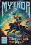 Mythor 108: Der Menschenjäger