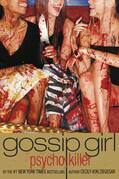 Gossip Girl, Psycho Killer