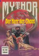 Mythor 149: Der Herr des Chaos