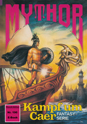 Mythor 190: Kampf um Caer
