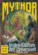 Mythor 148: In den Klüften der Unterwelt