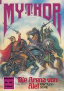 Mythor 176: Die Arena von Alef