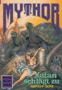 Mythor 177: Xatan schlägt zu