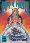 Mythor 185: Kristallmond