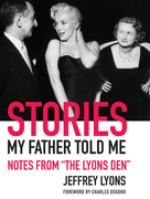 """Stories My Father Told Me: Notes from """"The Lyons Den"""""""