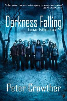 Darkness Falling: The Forever Twilight Series