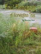 Foul Finnebog: A Norwegian Tale