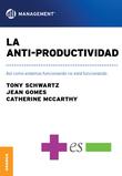 Anti-productividad, La