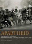 Apartheid: The History of Apartheid