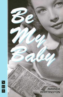 Be My Baby (NHB Modern Plays)