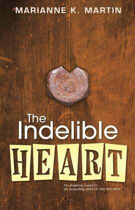 The Indelible Heart