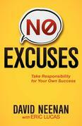 No Excuses: Take Responsibility for Your Own Success