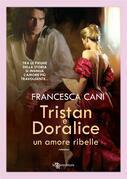 Tristan e Doralice – Un amore ribelle