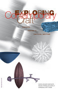 Exploring Contemporary Craft: History, Theory and Critical Writing