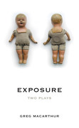 Exposure: Two Plays