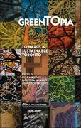 GreenTOpia: Towards a Sustainable Toronto