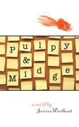 Pulpy and Midge