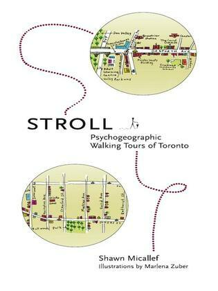 Stroll: Psychogeographic Walking Tours of Toronto