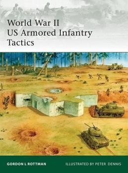World War II Us Armored Infantry Tactics