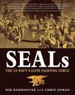 Seals: The US Navy#S Elite Fighting Force