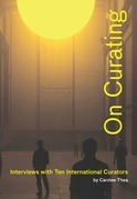 On Curating: Interviews with Ten International Curators Kindle Edition