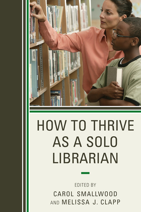 How to Thrive as a Solo Librarian