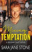 Mixing Temptation