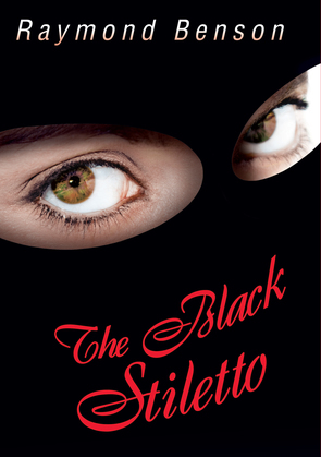 The Black Stiletto: A Novel
