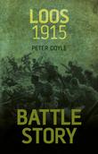 Battle Story: Loos 1915